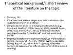 theoretical background a short review of the literature on the topic