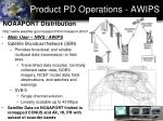 product pd operations awips