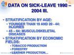 data on sick leave 1990 2004 iii