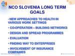nco slovenia long term goals
