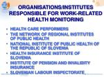 organisations institutes responsible for work related health monitoring