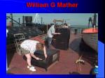 william g mather1