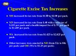 cigarette excise tax increases1