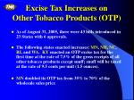 excise tax increases on other tobacco products otp