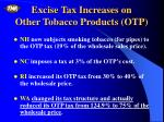excise tax increases on other tobacco products otp1