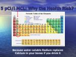 5 pci l mcl why the health risk