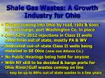 shale gas wastes a growth industry for ohio