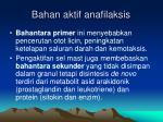 bahan aktif anafilaksis