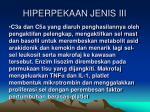 hiperpekaan jenis iii2