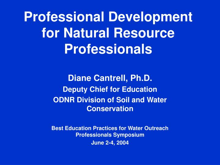 professional development for natural resource professionals n.