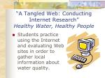 a tangled web conducting internet research healthy water healthy people
