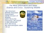 for more information and ideas science and civics sustaining wildlife