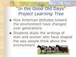 in the good old days project learning tree