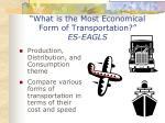 what is the most economical form of transportation es eagls