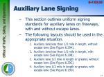 auxiliary lane signing
