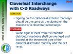 cloverleaf interchange with c d roadways