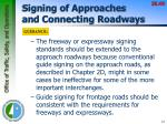signing of approaches and connecting roadways