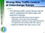 wrong way traffic control at interchange ramps5