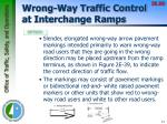 wrong way traffic control at interchange ramps6