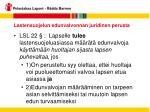 lastensuojelun edunvalvonnan juridinen perusta6