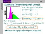 automatic thresholding max entropy