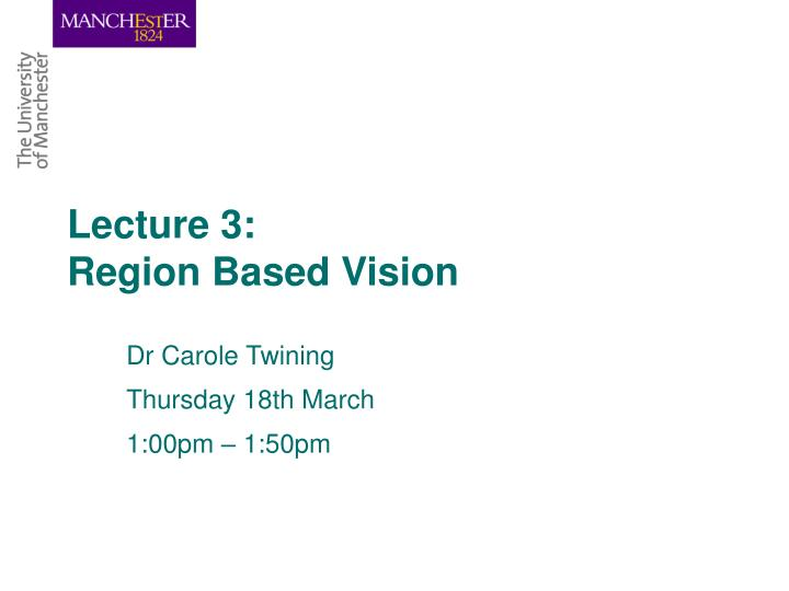 lecture 3 region based vision n.