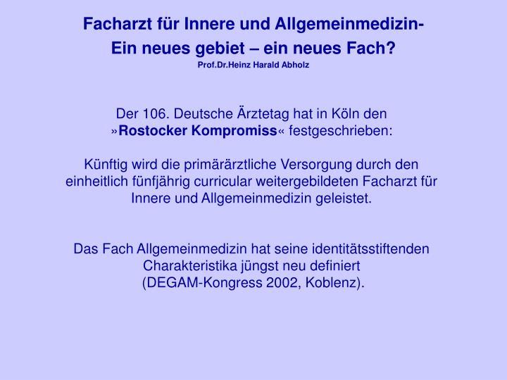 Facharzt für Innere und Allgemeinmedizin-
