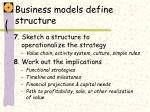 business models define structure
