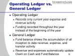 operating ledger vs general ledger
