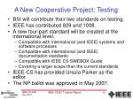 a new cooperative project testing