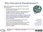 why international standardization