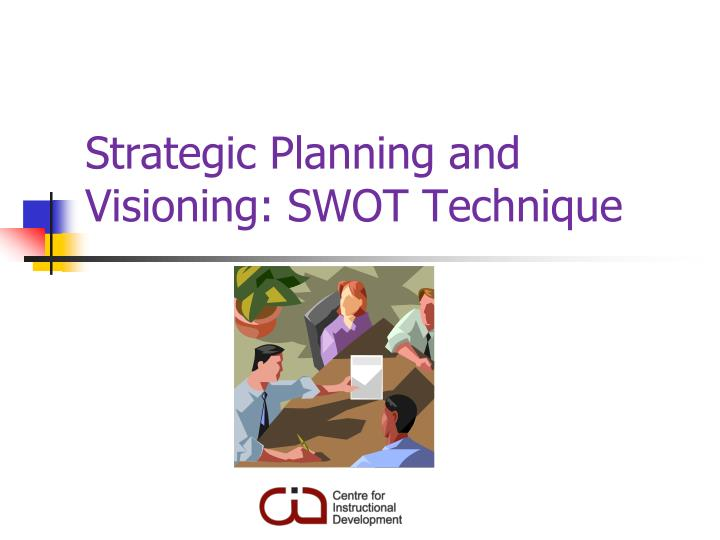 strategic planning and visioning swot technique n.