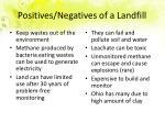 positives negatives of a landfill