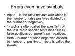 errors even have symbols