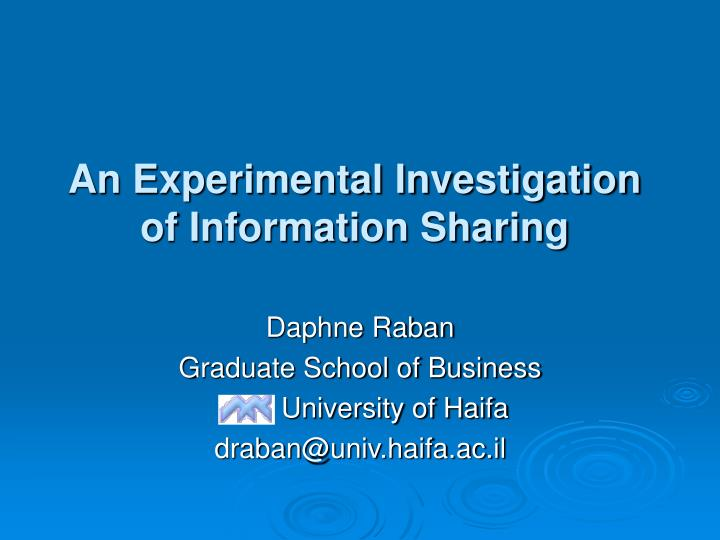 an experimental investigation of information sharing n.