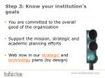 step 3 know your institution s goals