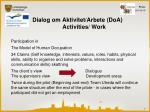 dialog om aktivitet arbete doa activities work