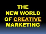 the new world of creative marketing