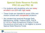 special state reserve funds prc 63 and prc 361