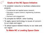 goals of the nc space initiative