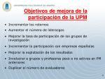 objetivos de mejora de la participaci n de la upm