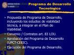 programa de desarrollo tecnol gico