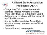 affiliated state association presidents asap