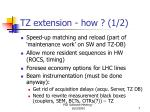 tz extension how 1 2