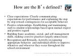 how are the b s defined