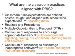 what are the classroom practices aligned with pbis