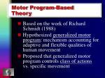 motor program based theory
