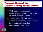 present state of the control theory issue cont d
