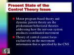 present state of the control theory issue