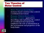 two theories of motor control